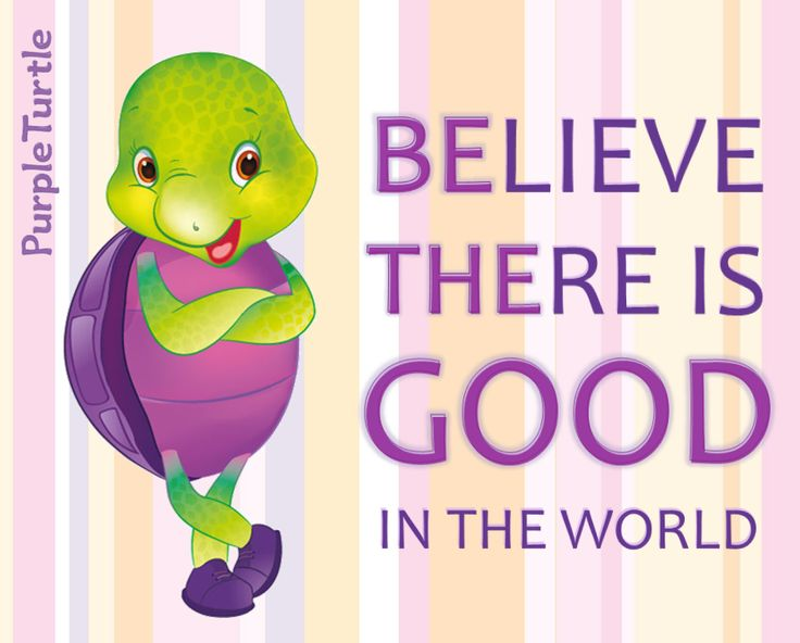 Believe There Is Good In The World. Be The Good.