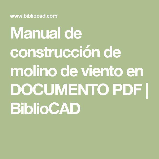 Manual de construcción de molino de viento en DOCUMENTO PDF   BiblioCAD