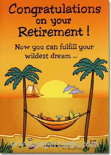 Funny Retirement Wishes Quotes: Funny Retirement Card - FRONT