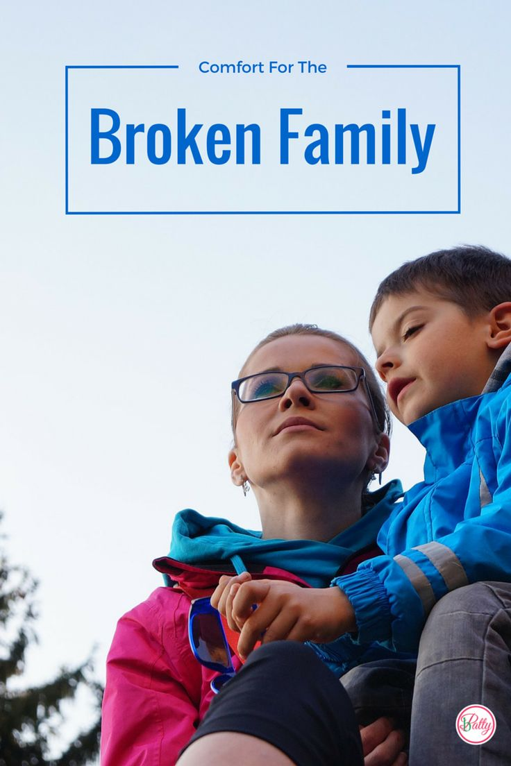 Comfort For The Broken Family