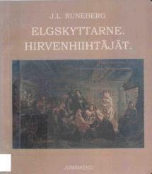 Elgskyttarne = Hirvenhiihtäjät   Kirjasampo.fi - kirjallisuuden kotisivu