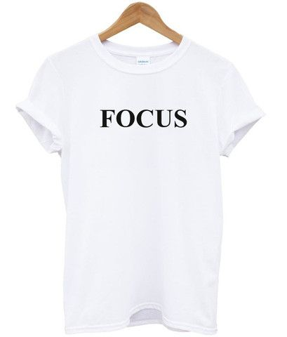focus tshirt #shirt #clothing #tee #top #graphictee
