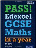 Pass! Edexcel GCSE Maths in a year. Shelf mark: 510 CAP I http://mkcollegecatalogue.heritage4.com/HeritageScripts/Hapi.dll/retrieve2?SetID=D09D53E8-D939-4E3D-BB07-2964461F727A&SortOrder=C1&Offset=196&Direction=%2E&Dispfmt=F&Dispfmt_b=B27&Dispfmt_f=F10&DataSetName=HERITAGE