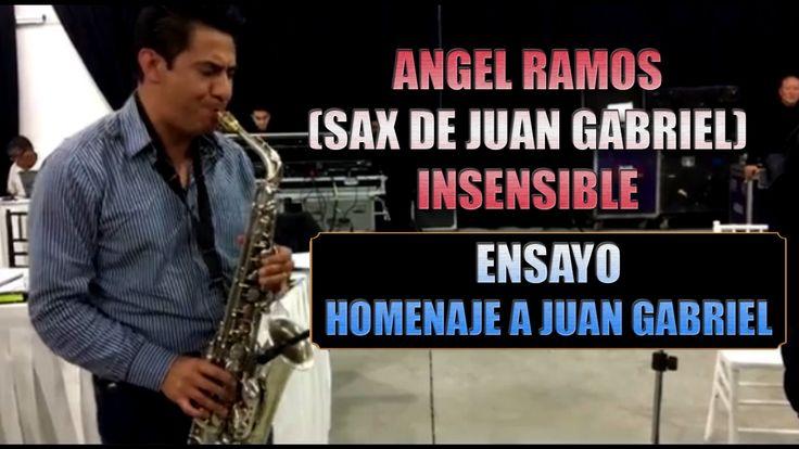 Angel Ramos (Sax de Juan Gabriel) - Insensible | Ensayo Eternamente Juan...