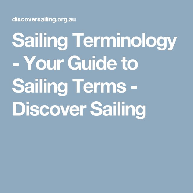 Sailing Terminology - Your Guide to Sailing Terms - Discover Sailing