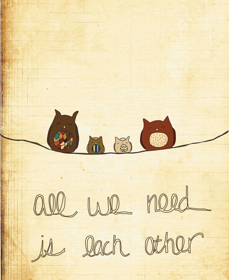 8x10 Illustration Art Print - All We Need - Family, Nursery, Baby, Children, Owl. $18.00, via Etsy.