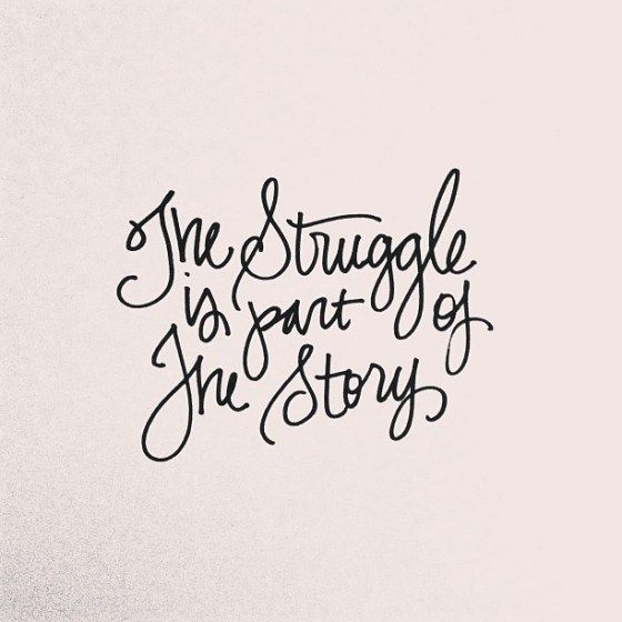 the struggle is part of the story quote - Whitney English