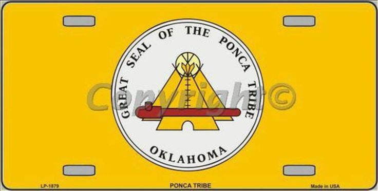 Great Seal of the Ponca Tribe Oklahoma  Flag Tag Sign License Plate