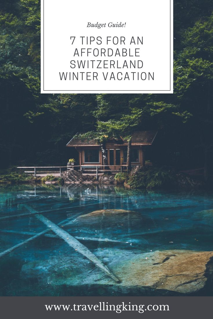 7 Tips for an affordable #Switzerland Winter Vacation