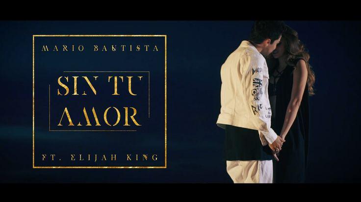 Mario Bautista - Sin Tu Amor Ft. Elijah King - YouTube