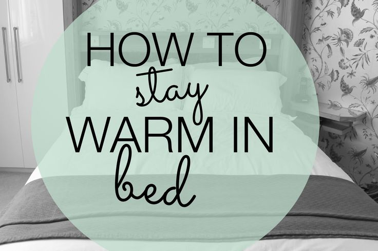 Lots of thrifty tips for keeping warm in bed
