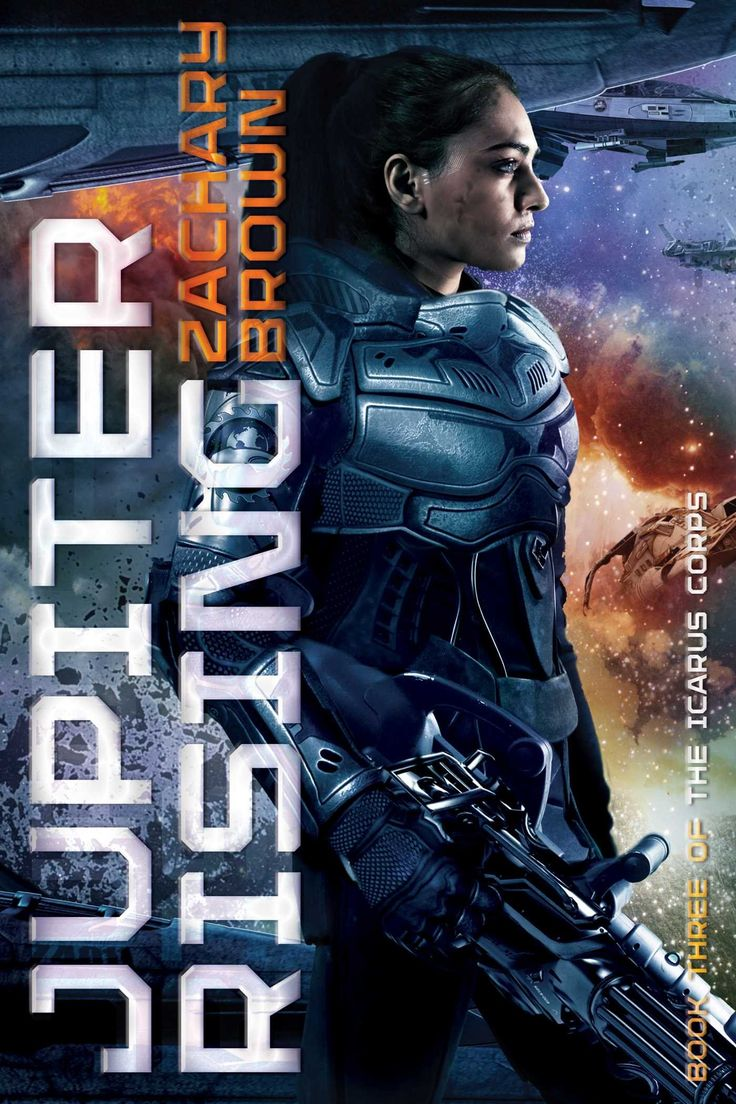 Jupiter Rising (The Icarus Corps) by Zachary Brown | 336 pages | Publisher: Saga Press (March 22, 2016)