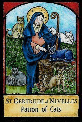 St. Gertrude of Nivelles  Patron Saint of Cats