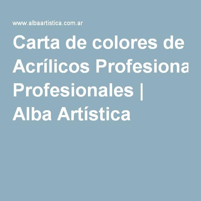 Carta de colores de Acrílicos Profesionales | Alba Artística