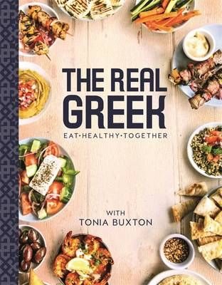 13 best tonia buxton chef images on pinterest book books and beads buy the real greek by tonia buxton from waterstones today click and collect from your local waterstones or get free uk delivery on orders over forumfinder Gallery