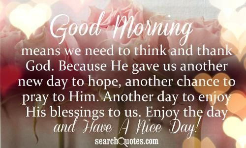 good morning lord pictures and quotes | Good Morning means we need to think and thank God. Because He gave us ...