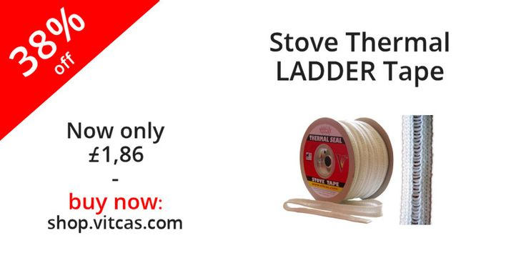 Stove Thermal LADDER Tape. Thermal ladder tape is used to secure around stove glass. Now only £1.86: http://shop.vitcas.com/stove-thermal-ladder-tape-345-p.asp
