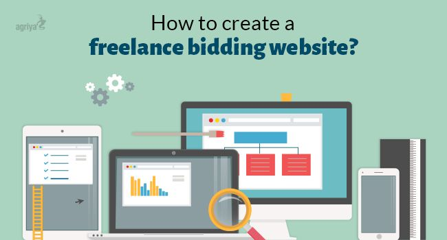 How To Create A #Freelance Bidding Website?