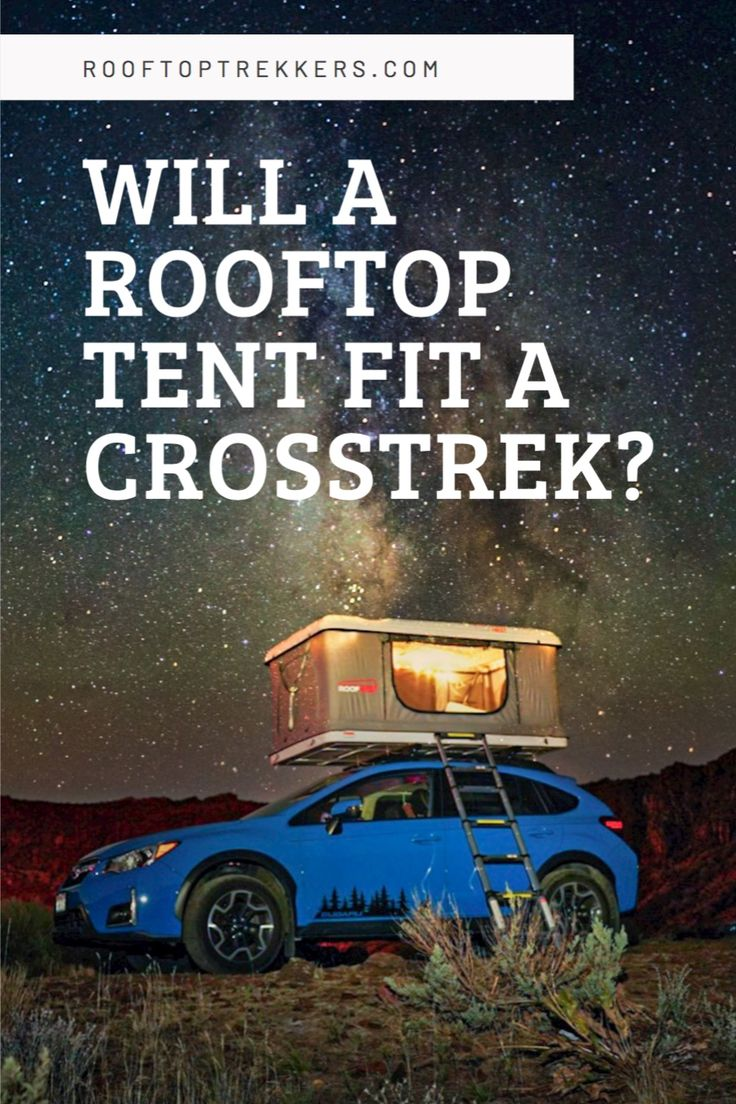 Wondering if a roof top tent will fit on a Subaru