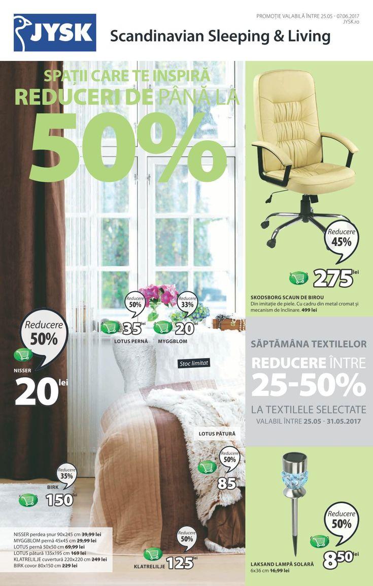 Catalog JYSK 25 Mai - 07 Iunie 2017! Oferte si recomandari: Nisser perdea snur 90x245 cm 20 lei; Skodsborg scaun de birou