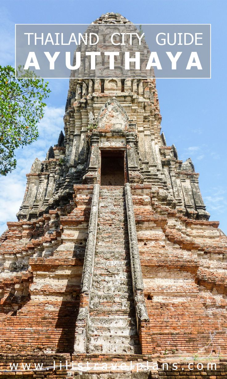 Ayutthaya city guide - the best things to do - Thailand