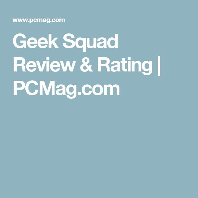 Geek Squad Review & Rating | PCMag.com
