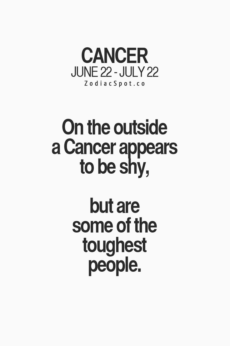 On the outside Cancer Zodiac Sign appear to be shy, but are some of the toughest people.