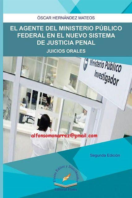 LIBROS EN DERECHO: AGENTE DEL MINISTERIO PÚBLICO FEDERAL EN EL NUEVO ...