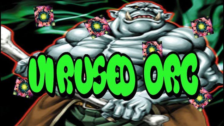 Virused Orc
