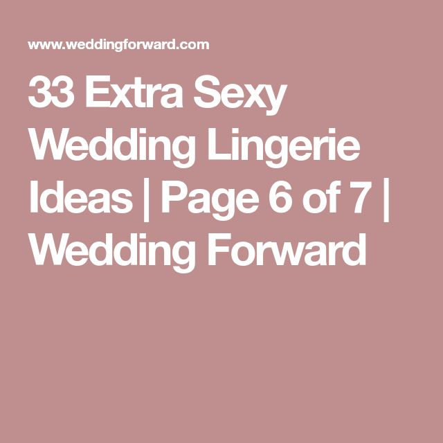 33 Extra Sexy Wedding Lingerie Ideas   Page 6 of 7   Wedding Forward