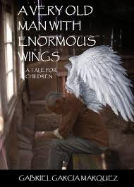 best short story ideas images short stories a very old man enormous wings gabriel garcatildeshya matildeiexclrquez written in 1955