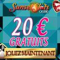 Sunet Slots Casino : Recevez 20 € Gratuits sans obligation de depot Recevez 20 € Gratuits en ouvrant un compte Argent Réel dès maintenant PL...