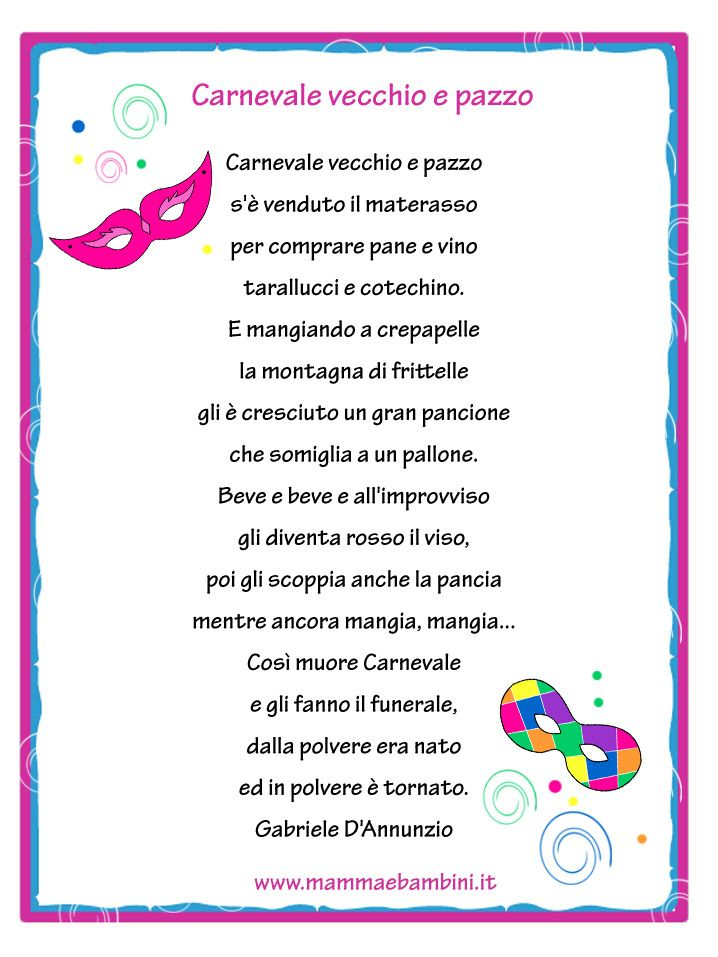 #Carnevale è Vecchio e Pazzo, nella #filastrocca di #Gabriele D'Annunzio