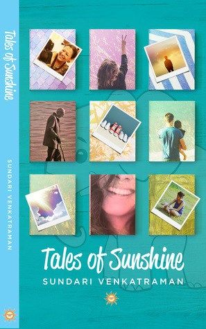 Tales of Sunshine is a collection of 10 short stories written by Sundari Venkatraman.  This is the second book I read from…
