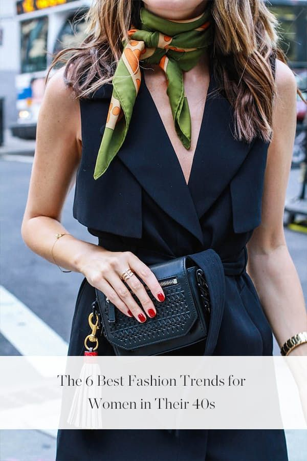The 6 Best Fashion Trends for Women in Their 40s via @PureWow