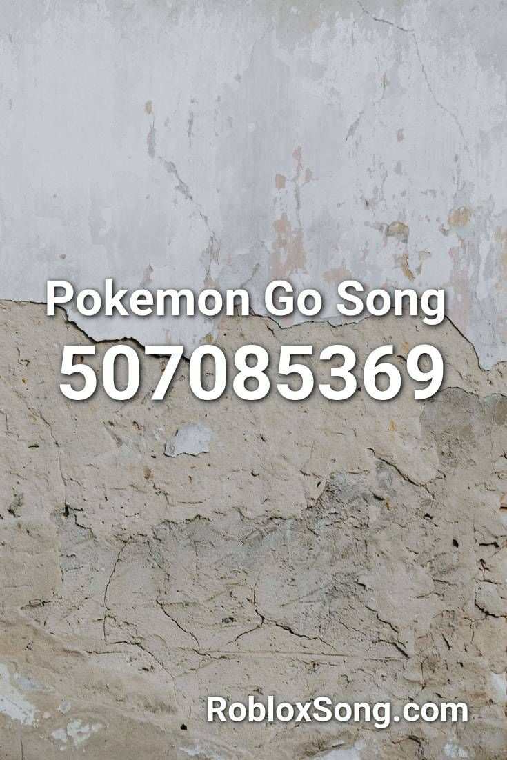 Pokemon Go Song Roblox Id Roblox Music Codes In 2020 Roblox - roblox troll music codes