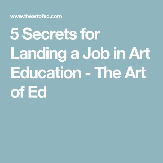 5 Secrets for Landing a Job in Art Education - The Art of Ed
