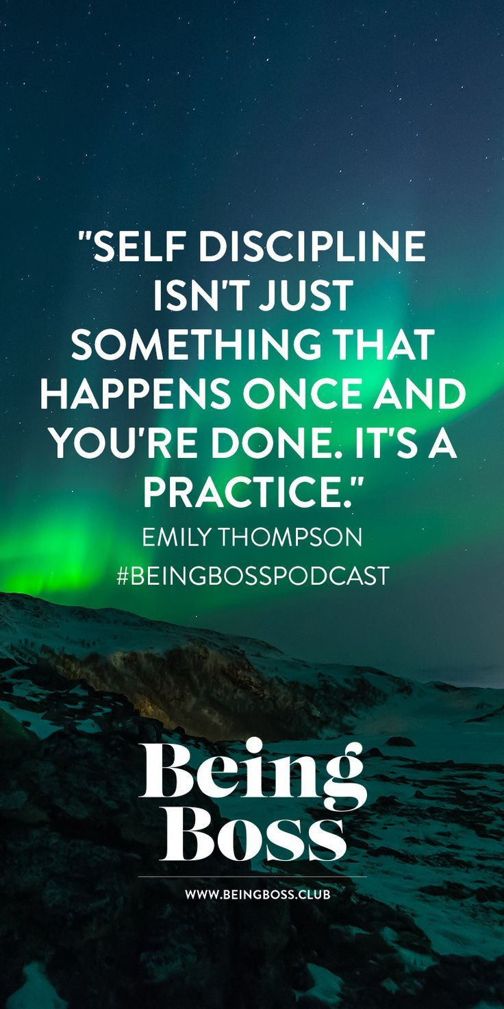 Self discipline is a practice for creative entrepreneurs | Emily Thompson on Being Boss Podcast