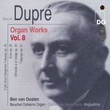 Marcel Dupré: Organ Works, Vol. 8 [CD]