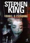 """CCL - Cinema, Café e Livros: LIVRO :  """"Carrie"""" de Stephen King"""