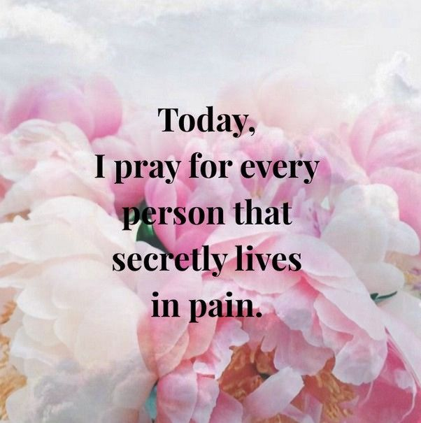 Praying for others and caring about their problems and pain is one of the most loving things we can do.