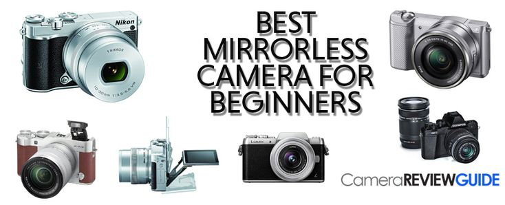 73 best best mirrorless camera for beginners images on pinterest best mirrorless cameras for beginners 2017 fandeluxe Choice Image