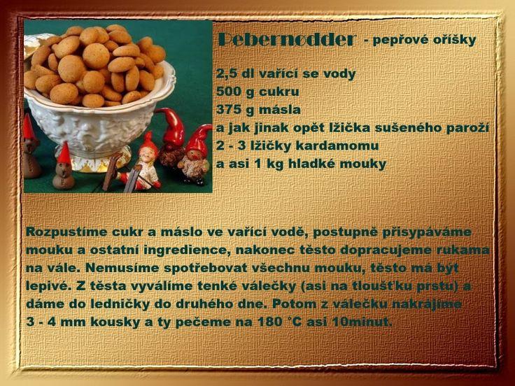 Pebernødder  - pepřové oříšky     Dánské cukroví