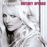 The Essential Britney Spears [CD]