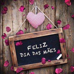Feliz dia pra todas as mamães do mundo!