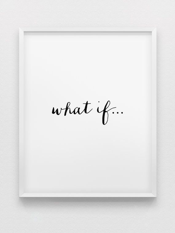 what if... print // minimalistic print // inspirational print // black and white typographic home decor // minimalistic poster on Etsy, $13.46 CAD