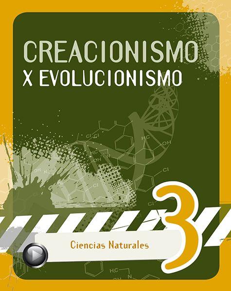 Creacionismo y evolucionismo - Cuadernillo Cs Nat 3