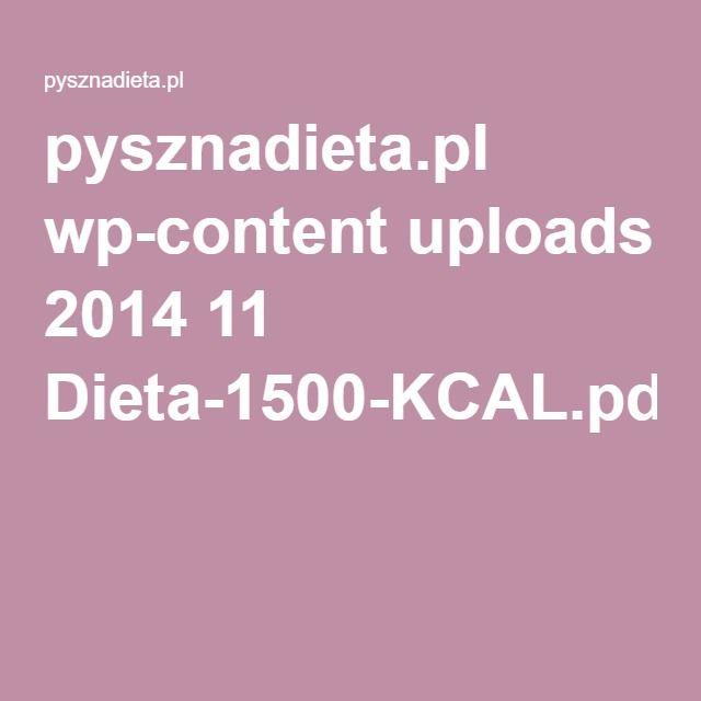 pysznadieta.pl wp-content uploads 2014 11 Dieta-1500-KCAL.pdf