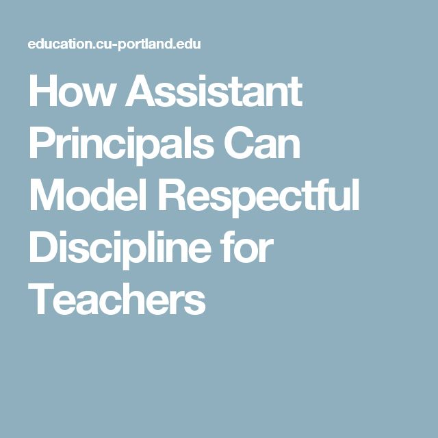 How Assistant Principals Can Model Respectful Discipline for Teachers