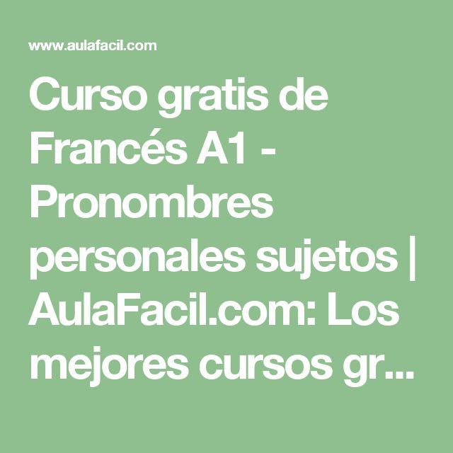 Curso gratis de Francés A1 - Pronombres personales sujetos | AulaFacil.com: Los mejores cursos gratis online